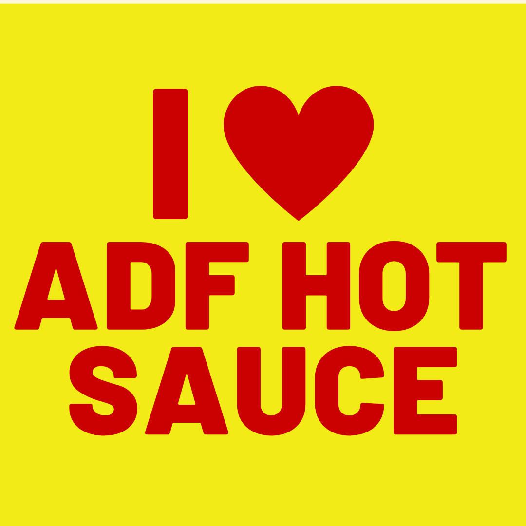 I love hot sauce